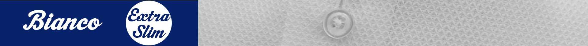 Bianco - Extra Slim