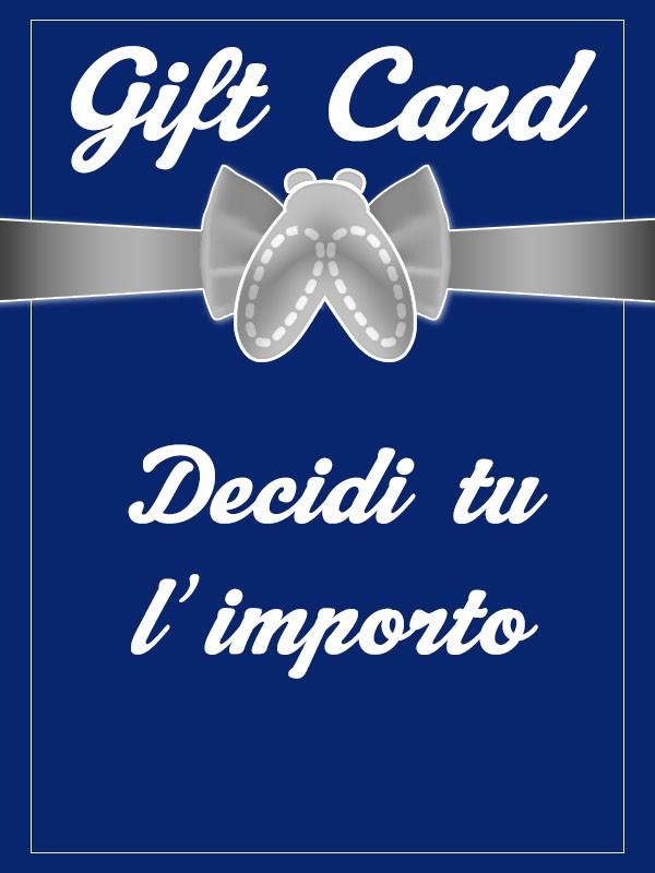 Gift Card - Decidi tu l'importo!